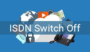 How will the ISDN switch off affect your business?